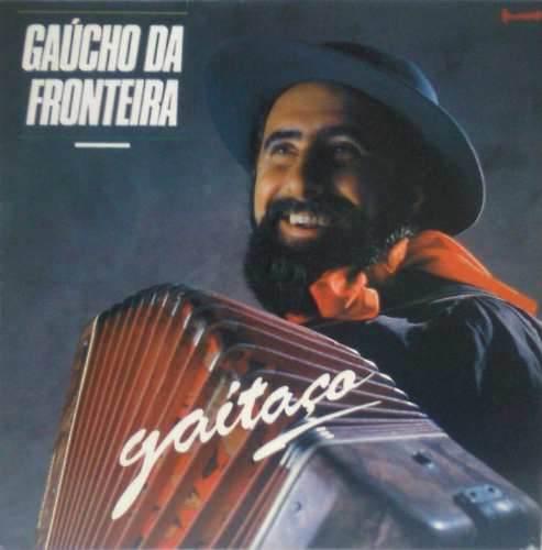 Gaúcho da Fronteira - 1990 - Gaitaço - capa