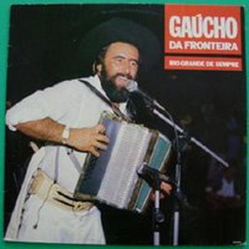 Gaucho da Fronteira - Rio Grande de Sempre - Capa