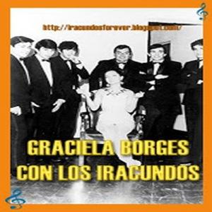 Graciela Borges con Los Iracundos