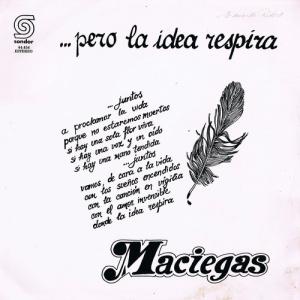 MACIEGAS - PERO LA IDEA RESPIRA (1986)