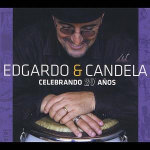 EdgardoCandela-Celebrando20Anos