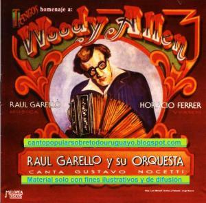 Raul Garello y Horacio Ferrer con Gustavo Nocetti - Tangos en homenaje a Woody Allen (A)